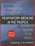 Respiratory Medicine in the Tropics, , 0195652029