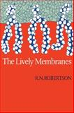 The Lively Membranes, Robertson, Rutherford, 0521282020