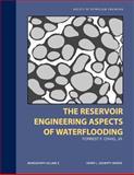 Reservoir Engineering Aspects of Water Flooding, Craig, F. F., Jr., 0895202026