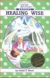 Healing Wise 9780961462024
