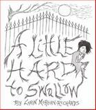 A Little Hard to Swallow, Morgan-Richards, Lorin, 0983002029