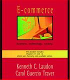 E-Commerce : Business, Technology, Society: Updated Edition, Laudon, Kenneth C. and Traver, Carol G., 032112202X