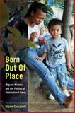 Born Out of Place, Nicole Constable, 0520282027
