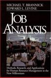 Job Analysis : Methods, Research, and Applications for Human Resource Management in the New Millennium, Brannick, Michael T. and Levine, Edward L., 0803972024