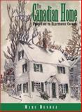 The Canadian Home, Marc Denhez, 1550022024