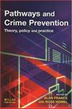 Pathways and Crime Prevention : Theory, Policy and Practice, , 1843922029