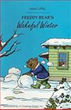 Freddy Bear's Wakeful Winter, Lisa M. Nelson, 1883212022