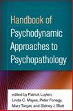 Handbook of Psychodynamic Approaches to Psychopathology 1st Edition