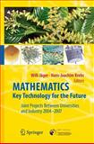 Mathematics - Key Technology for the Future, Jäger, Willi, 3540772022