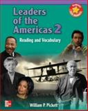 Leaders of the Americas : Reading and Vocabulary, Pickett, William P., 0072862025