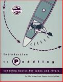 Introduction to Paddling, American Canoe Association Staff, 0897322029