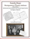 Family Maps of Montgomery County, Indiana, Deluxe Edition : With Homesteads, Roads, Waterways, Towns, Cemeteries, Railroads, and More, Boyd, Gregory A., 1420312022