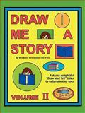 Draw Me a Story, Barbara Freedman, 1877732028