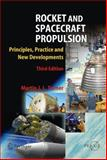 Rocket and Spacecraft Propulsion : Principles, Practice and New Developments, Turner, Martin J. L., 3540692029
