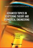 Advanced Topics in Scattering Theory and Biomedical Engineering - Proceedings of the 9Th International Workshop on Mathematical Methods in Scattering Theory and Biomedical Engineering, Dimitrios I. Fotiadis, 9814322024