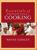 Essentials of Professional Cooking, Gisslen, Wayne, 0471202029
