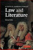 An Introduction to Law and Literature, Dolin, Kieran, 0521002028