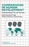 Comparisons in Human Development : Understanding Time and Context, , 052148202X