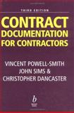 Contract Documentation for Contractors, Powell-Smith, Vincent and Sims, John, 0632052023