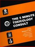 5 Minute Consult in Medical Toxicology, Dart, Richard C., 0683302027