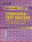 Saunders Strategies for Test Success : Passing Nursing School and the NCLEX Exam, Silvestri, Linda Anne and Silvestri, Angela, 1416062025