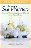The Sea Warriors, Richard Woodman, 184832202X