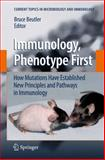 Immunology, Phenotype First: How Mutations Have Established New Principles and Pathways in Immunology, , 3540752021