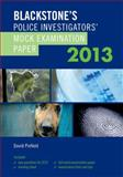Blackstone's Police Investigators' Mock Examination Paper 2013, Pinfield, David, 0199662029