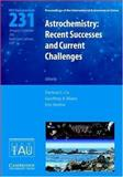 Astrochemistry: Recent Successes and Current Challenges (IAU S231), Herbst, 0521852021