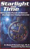 Starlight and Time, D. Russell Humphreys, 0890512027