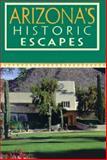 Arizona's Historic Escapes, Karen S. Mulford, 0895872021