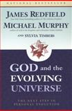 God and the Evolving Universe, James Redfield and Michael Murphy, 1585422029