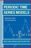 Periodic Time Series Models, Franses, Philip Hans and Paap, Richard, 0199242038