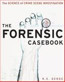 The Forensic Casebook 1st Edition