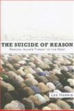The Suicide of Reason, Lee Harris, 046500203X