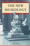New Museology, Charles Saumarez Smith, Ludmilla Jordanova, Colin Sorensen, Paul Greenhalgh, Stephen Bann, Philip Wright, Nick Merriman, Norman Palmer, 0948462035