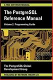 The Postgresql Reference Manual : Programming Guide, PostgreSQL Global Development Group Staff, 0954612035