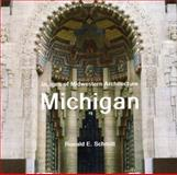 Images of Midwestern Architecture : Michigan, Schmitt, Ronald E., 0988372037