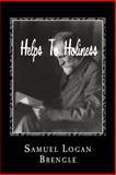 Helps to Holiness, Samuel Brengle, 1480062030