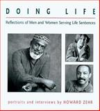 Doing Life, Howard Zehr, 156148203X
