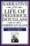 Narrative of the Life of Frederick Douglass, an American Slave, Douglass, Frederick, 1604592036