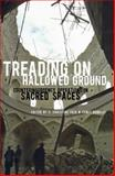 Treading on Hallowed Ground : Counterinsurgency Operations in Sacred Spaces, , 0195342038