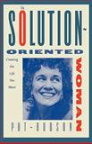 The Solution-Oriented Woman, Pat Hudson and Patricia O'Hanlon Hudson, 0393342034