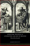 Stoicism, Politics and Literature in the Age of Milton 9780521592031