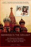 Swimming in the Daylight, Lisa C. Paul, 1616082038