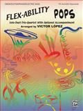 Flex-Ability Pops, Victor Lopez, 075799203X