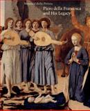 Piero Della Francesca and His Legacy, , 0894682032