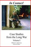 In Contact! Case Studies from the Long War, William Robertson, 1470142031