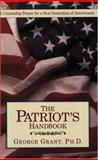 The Patriot's Handbook, Grant, George, 1888952032