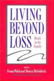 Living Beyond Loss 9780393702033